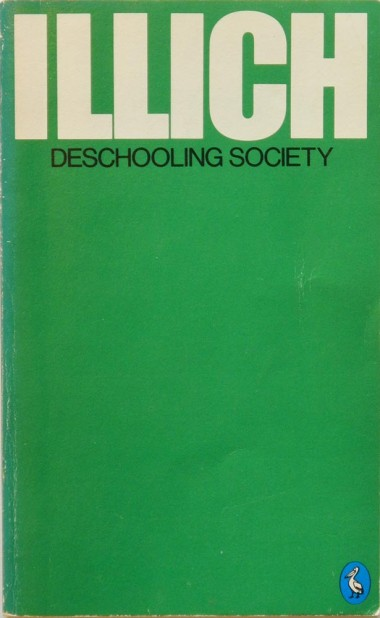 Illich_DeschoolingSociety