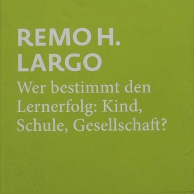 Largo_WerBestimmtLernerfolg