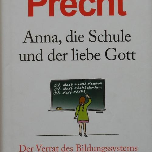 Precht_AnnaSchuleLiebeGott